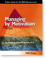 Managing by Motivation: Trainer's Guide with Participant Questionnaire