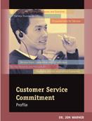 Customer Service Commitment Profile