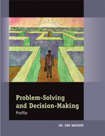 Problem-Solving and Decision-Making Profile and Guide